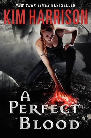 Book Review: Kim Harrison's A Perfect Blood
