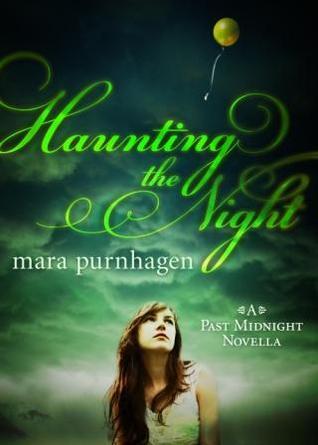 Haunting the Night (Past Midnight, #2.5)