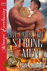 Love Under Two Strong Men by Cara Covington