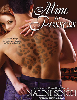 Mine to Possess by Nalini Singh