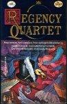 Regency Quartet (Harlequin Regency Romance Series 2, #100)
