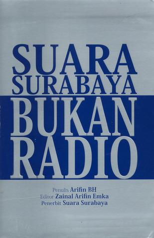 Suara Surabaya Bukan Radio by Arifin BH