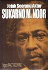 Sukarno M. Noor: Jejak Seorang Aktor