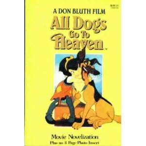 All Dogs Go To Heaven: Movie Novelization