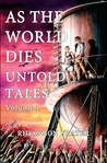 As the World Dies: Untold Tales Volume 1