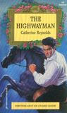 The Highwayman (Harlequin Regency Romance Series 2, #109)