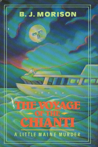 The Voyage of the Chianti (Little Maine Murders #4)