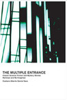 The Multiple Entrance: Classic Science Fiction And Mystery Stories Remixed And Re Imagined