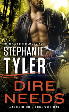 Dire Needs by Stephanie Tyler
