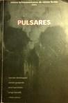 Púlsares 2003. Relatos Latinoamericanos de Ciencia Ficción. by Luis Saavedra