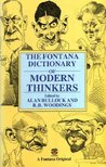 The Fontana Dictionary of Modern Thinkers