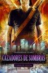 Ciudad de Cristal by Cassandra Clare