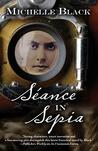 Seance in Sepia