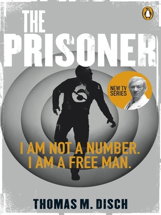 The Prisoner by Thomas M. Disch