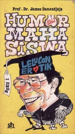 Humor Mahasiswa Jakarta - Buku I: Lelucon Erotik