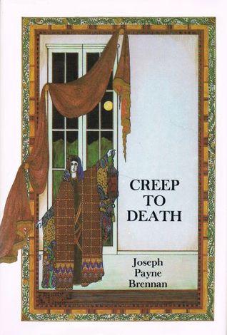 Creep To Death