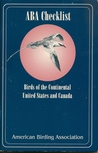 Aba Checklist: Birds Of The Continental United States And Canada