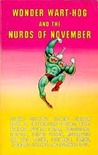 Wonder Wart-Hog and the Nurds of November