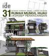 31 Desain Terbaik Hasil Lomba Desain Rumah Mungil Hijau + Konsep Perancangan