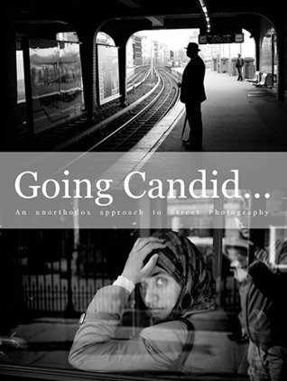 Going Candid... An unorthodox approach to Street Photography