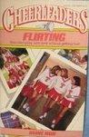 Flirting (Cheerleaders, #7)