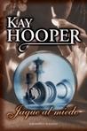 Jaque al miedo by Kay Hooper