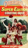 Starting Over (Cheerleaders Super Edition, #20)
