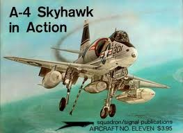 A-4 Skyhawk In Action (Aircraft in Action, #11)