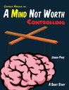 A Mind Not Worth Controlling by Joshua Price