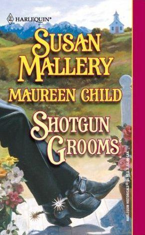 Shotgun Grooms by Susan Mallery