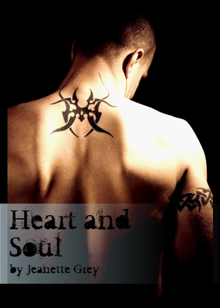 Heart and Soul by Jeanette Grey