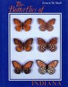 The Butterflies of Indiana by Ernest M. Shull