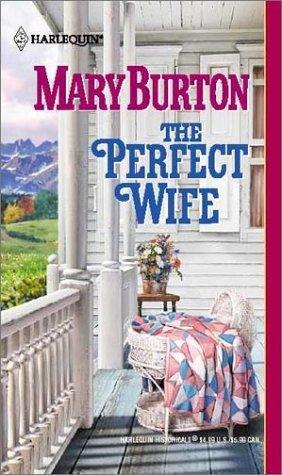 The Perfect Wife por Mary Burton MOBI PDF 978-0373292141