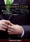 Rubbed the Right Way (Romeo Club #2)