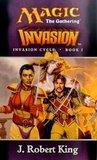 Invasion (Magic: The Gathering: Invasion Cycle, #1)