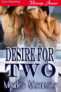 Desire for Two by Marla Monroe
