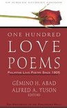 One Hundred Love Poems: Philippine Love Poetry Since 1905