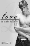 Love Is In The Hallways (Love, #2)