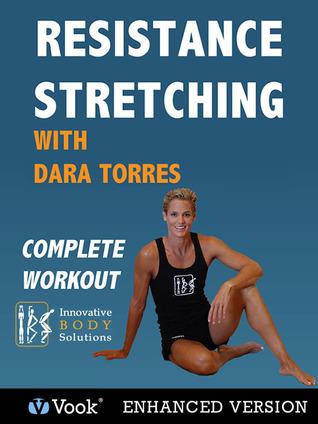 Resistance Stretching w/ Dara Torres