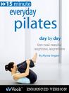 Everyday Pilates by Alycea Ungaro