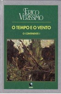 O Continente - Volume I by Érico Veríssimo