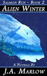 Alien Winter (Salmon Run, #2)