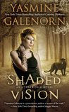 Shaded Vision (Otherworld/Sisters of the Moon, #11)
