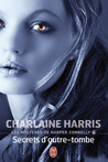 Secrets d'outre-tombe by Charlaine Harris