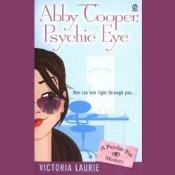 Abby Cooper, Psychic Eye(Psychic Eye Mystery 1)