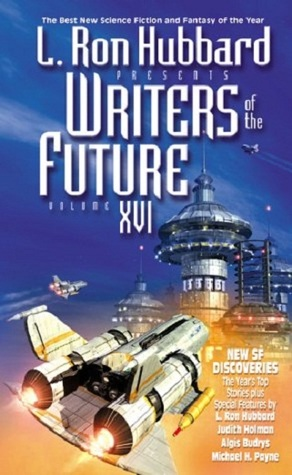 L. Ron Hubbard Presents Writers of the Future 16