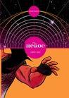 El Héroe: Libro 1 (El Héroe, #1)