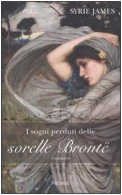 I sogni perduti delle Sorelle Bronte