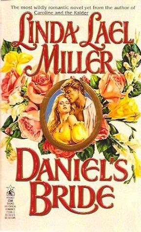 Daniel's Bride by Linda Lael Miller