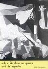 Arte e Literatura na Guerra Civil da Espanha